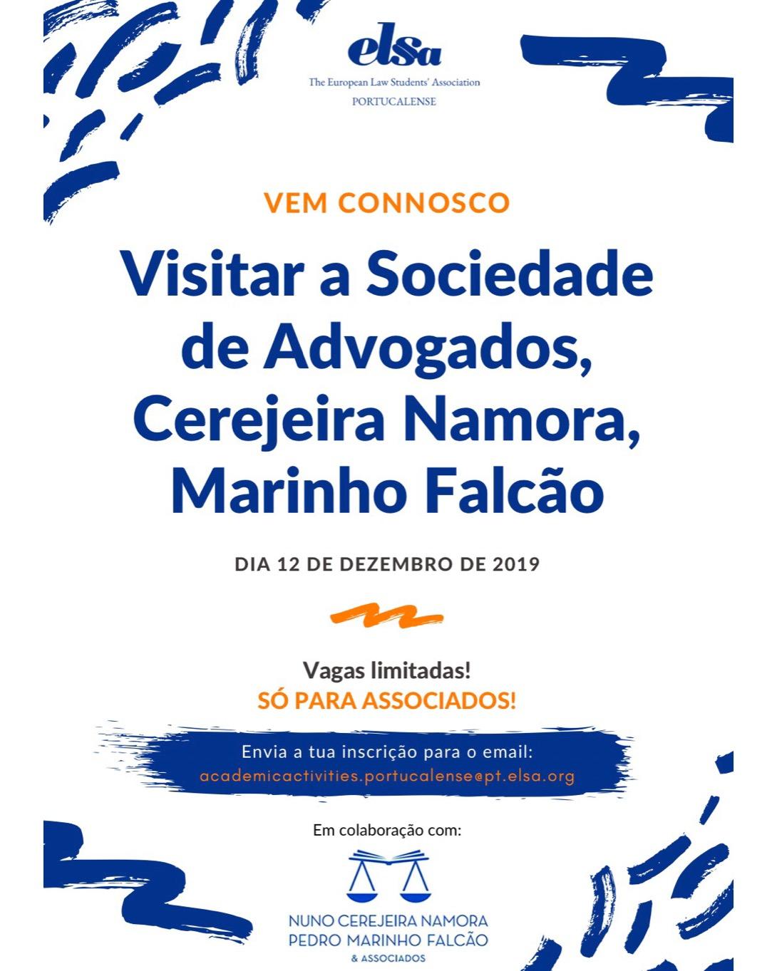 Visita à Sociedade de Advogados Nuno Cerejeira Namora e Pedro Marinho Falcão & Associados