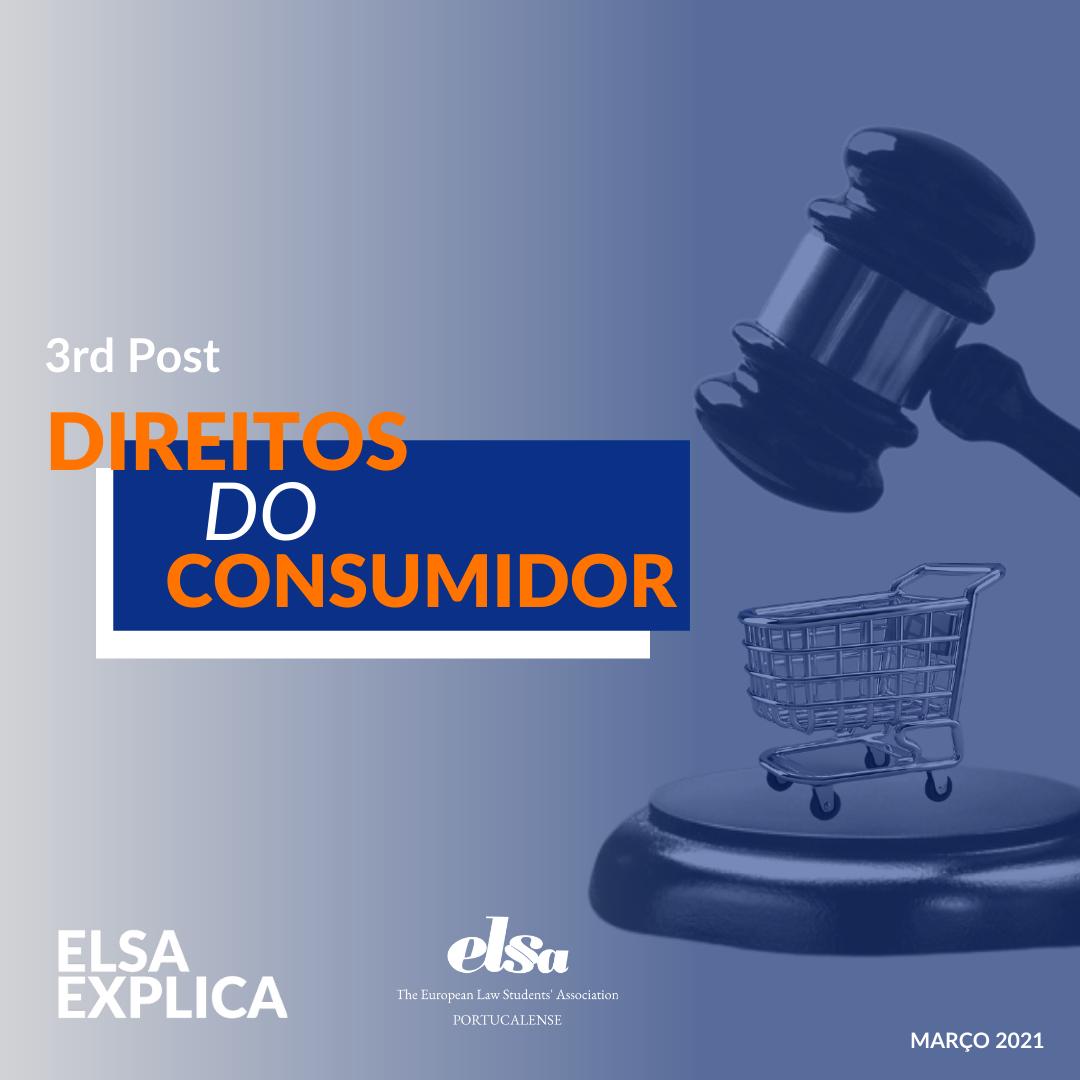 ELSA Explica: Direitos do Consumidor