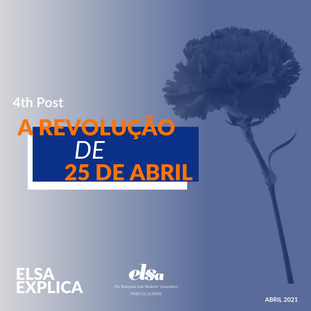 ELSA Explica: A Revolução de 25 de Abril