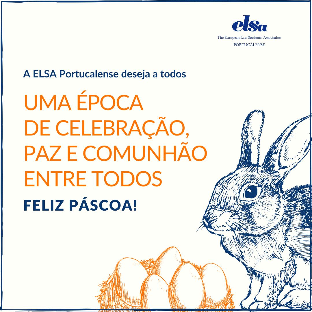 A ELSA Portucalense deseja a todos uma Feliz Páscoa !