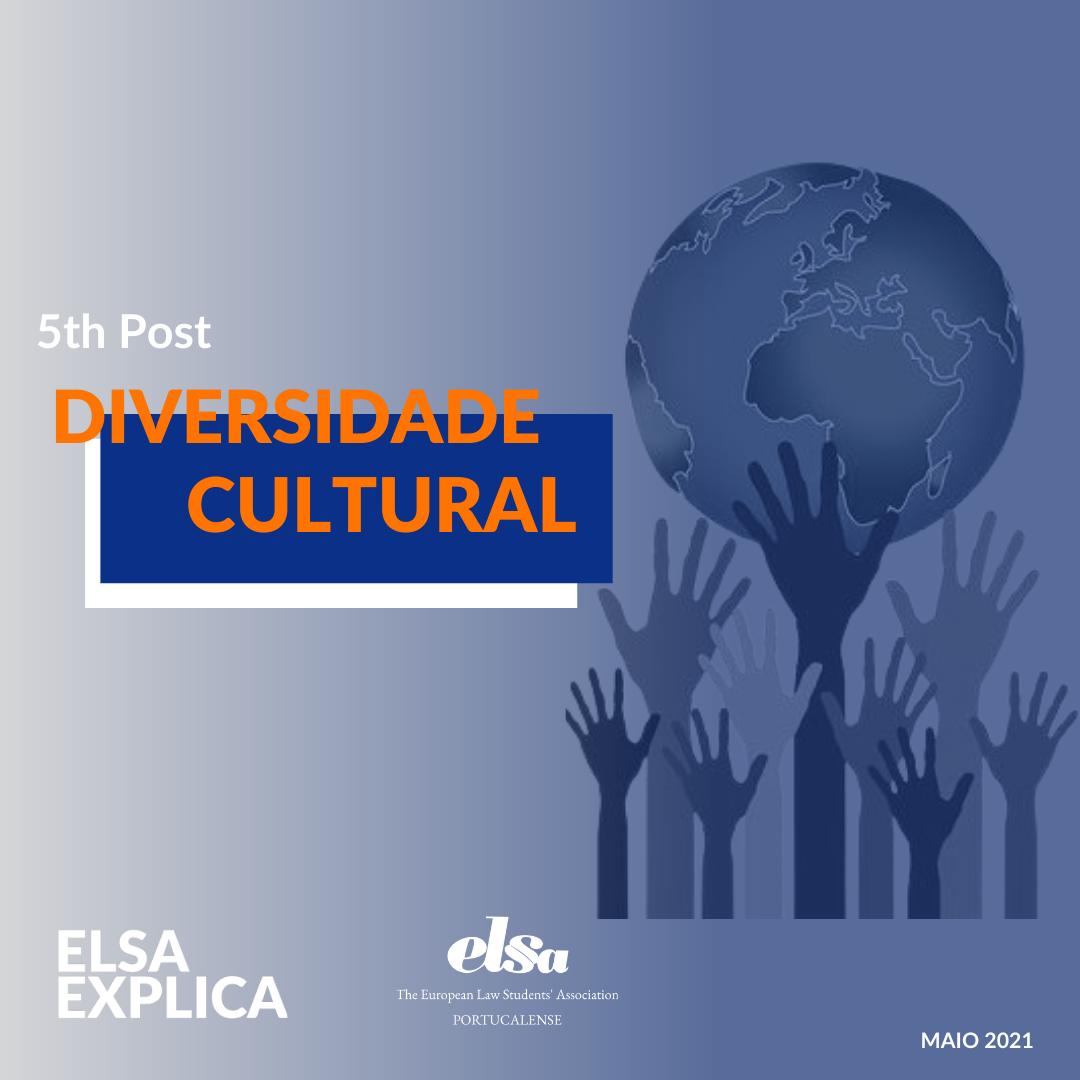 ELSA Explica: Diversidade Cultural