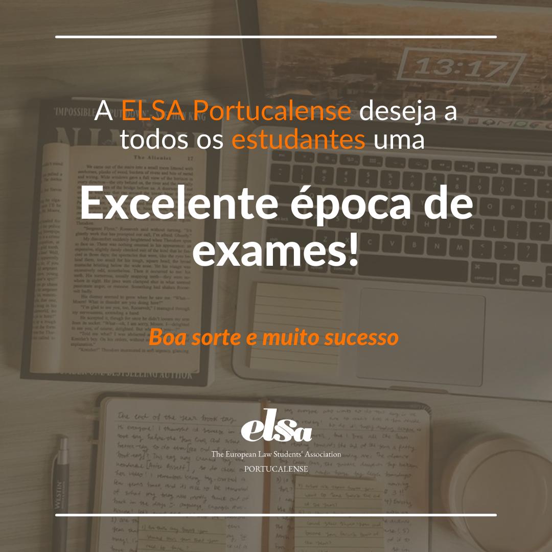 A ELSA Portucalense deseja a todos uma Excelente Época de Exames